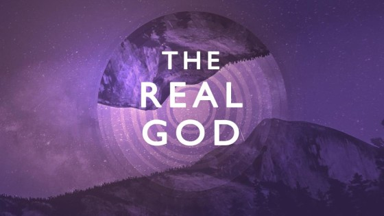 The Real God Series